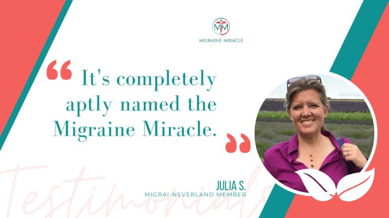 Julia migraine miracle