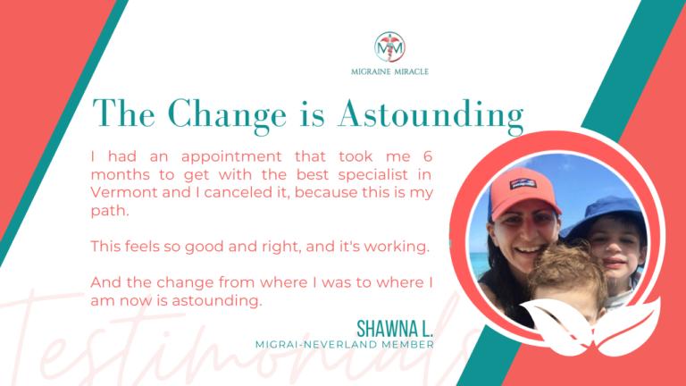 Shawna migraine miracle quote 1